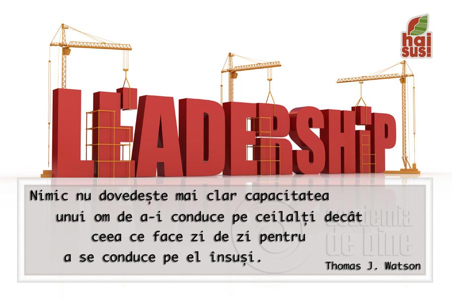 Avem nevoie de lideri autentici